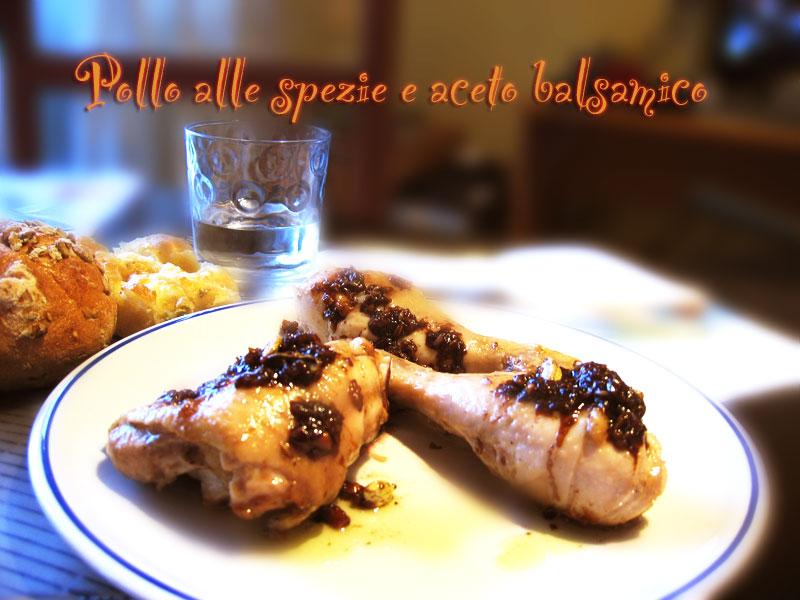 Pollo alle spezie e aceto balsamico